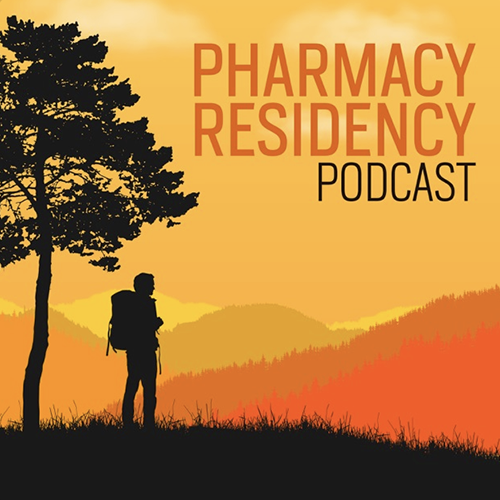 Pharmacy Residency Podcast